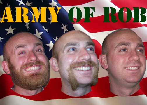 Army of Rob